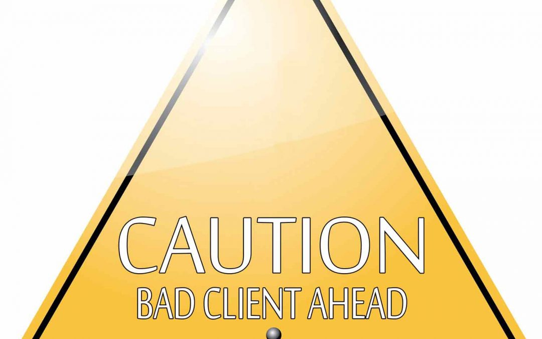 Caution: Bad Client Ahead!
